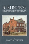 burlington-memories-of-pioneer-days